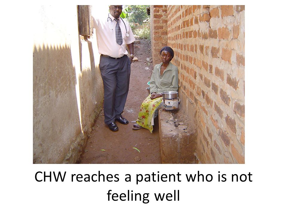 CHW reaches a patient who is not feeling well