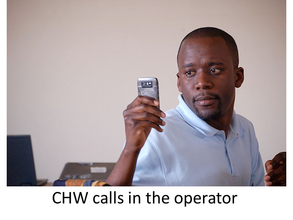 CHW calls in the operator