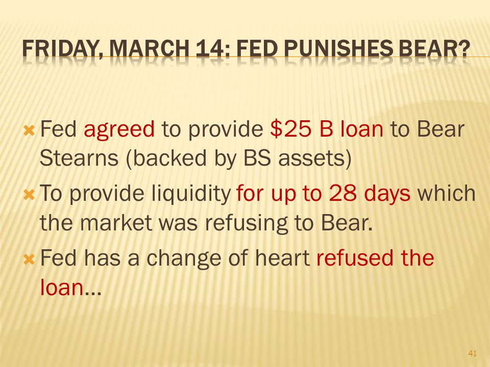 The gravity of the situation finally registered at Bear: Liquidity was plummeting: $2 billion at week s end (from 17 billion on Monday!) Even as the firm frantically negotiated a rescue package with J.P.