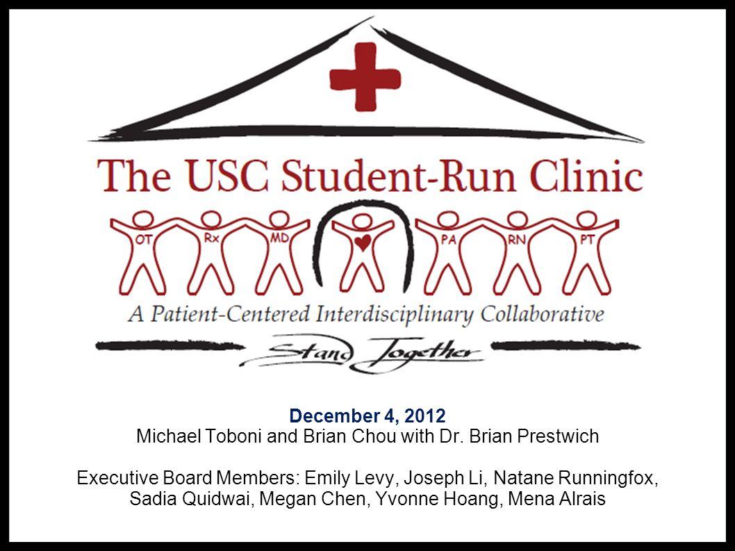 December 4, 2012 Michael Toboni and Brian Chou with Dr. Brian Prestwich Executive Board Members: Emily Levy, Joseph Li, Natane Runningfox, Sadia Quidw