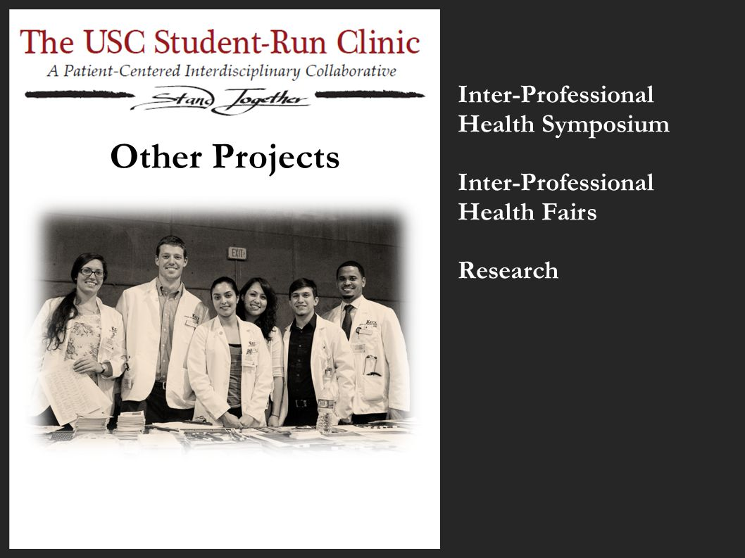 Other Projects Inter-Professional Health Symposium Inter-Professional Health Fairs Research