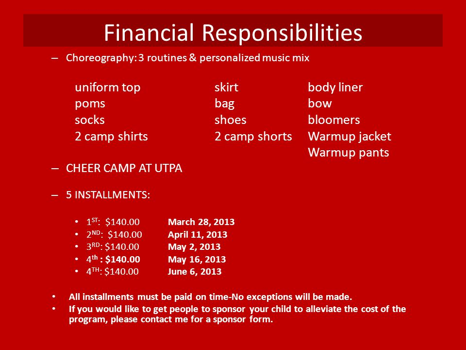 Financial Responsibilities – Choreography: 3 routines & personalized music mix uniform topskirtbody liner pomsbagbow socksshoesbloomers 2 camp shirts2
