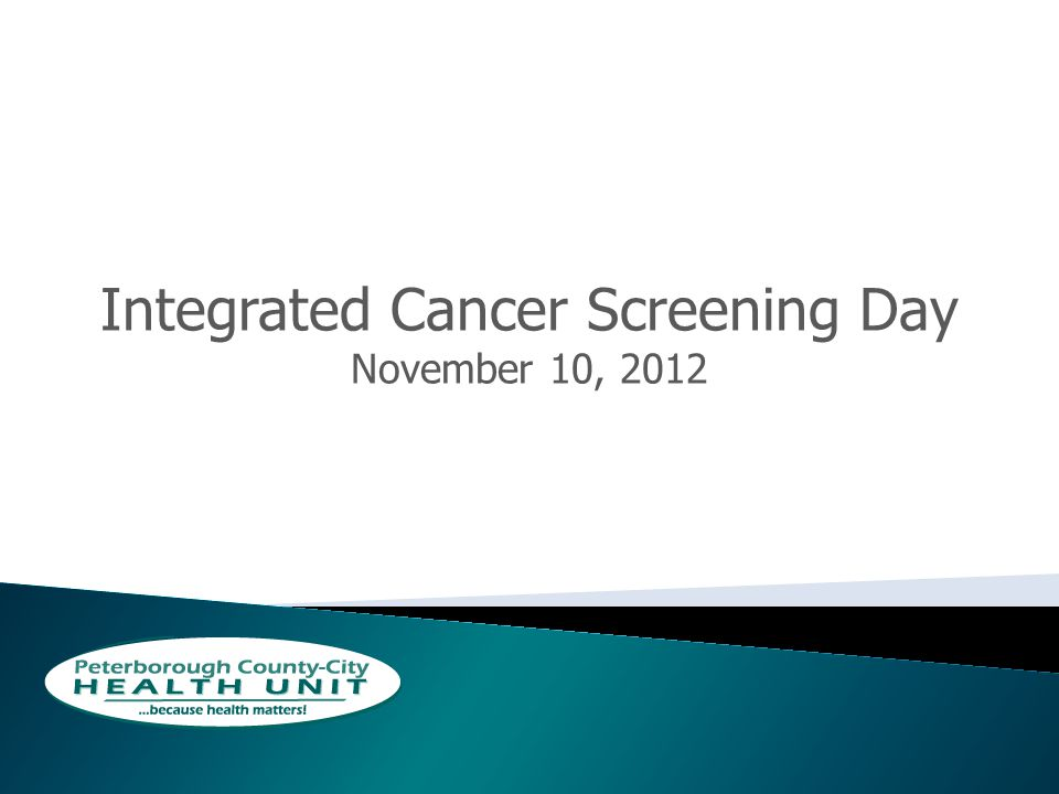 Integrated Cancer Screening Day November 10, 2012