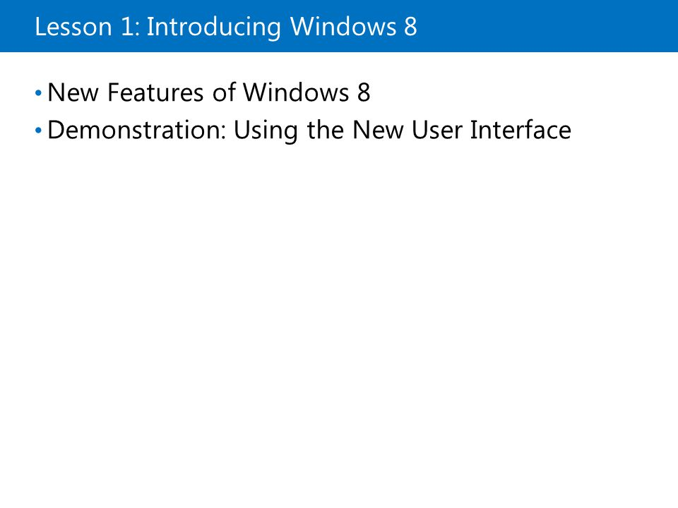Lesson 6: Client-Side Virtualization What Is Client Hyper-V.