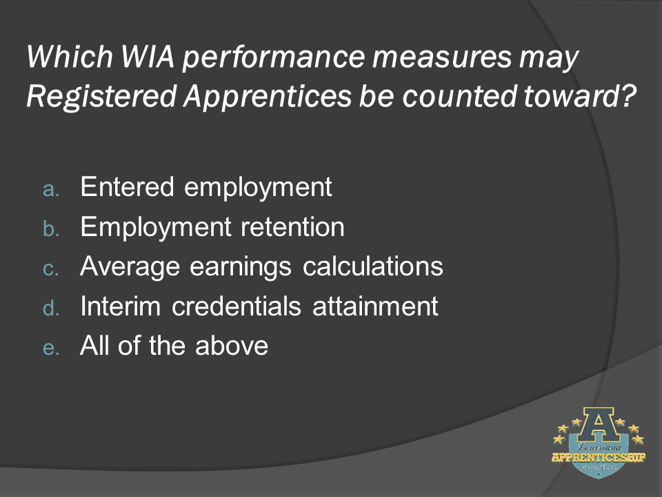 Which WIA performance measures may Registered Apprentices be counted toward.