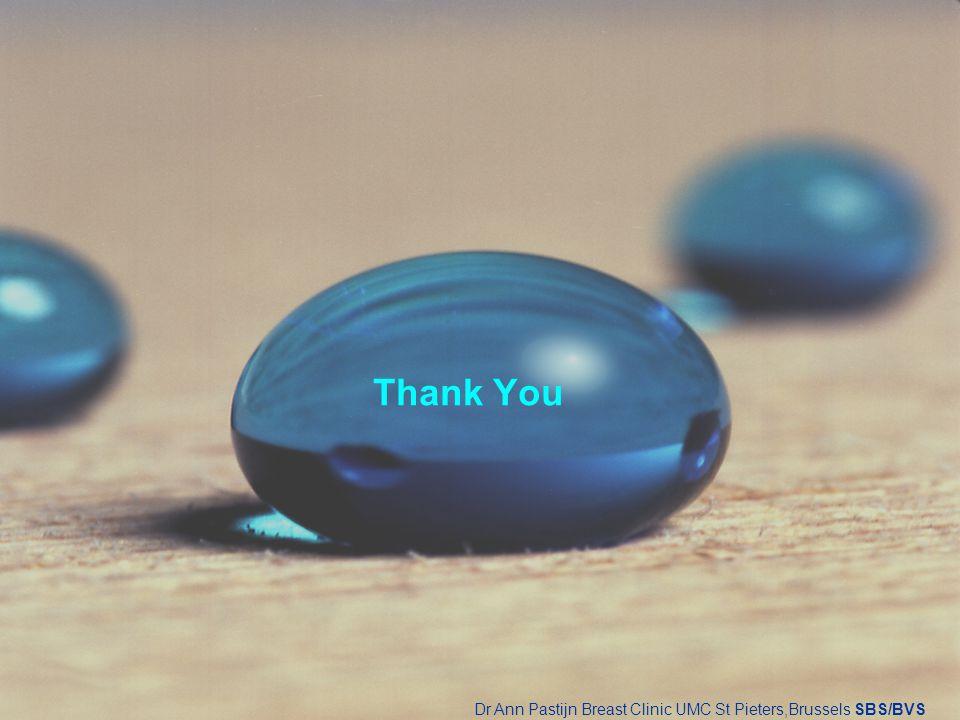 Thank You Dr Ann Pastijn Breast Clinic UMC St Pieters,Brussels SBS/BVS