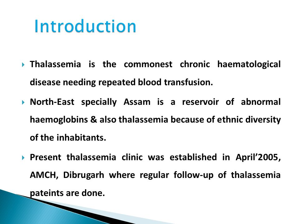 To study the follow-up cases of haemo- globinopathy with special reference to thalassemia in thalassemia clinic