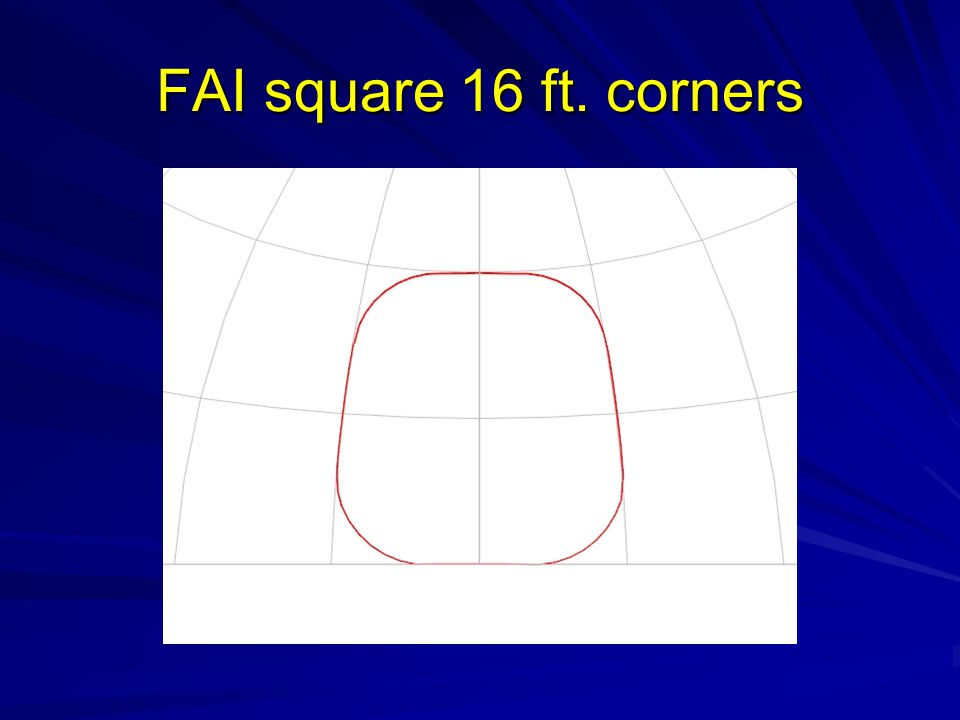 FAI square 16 ft. corners