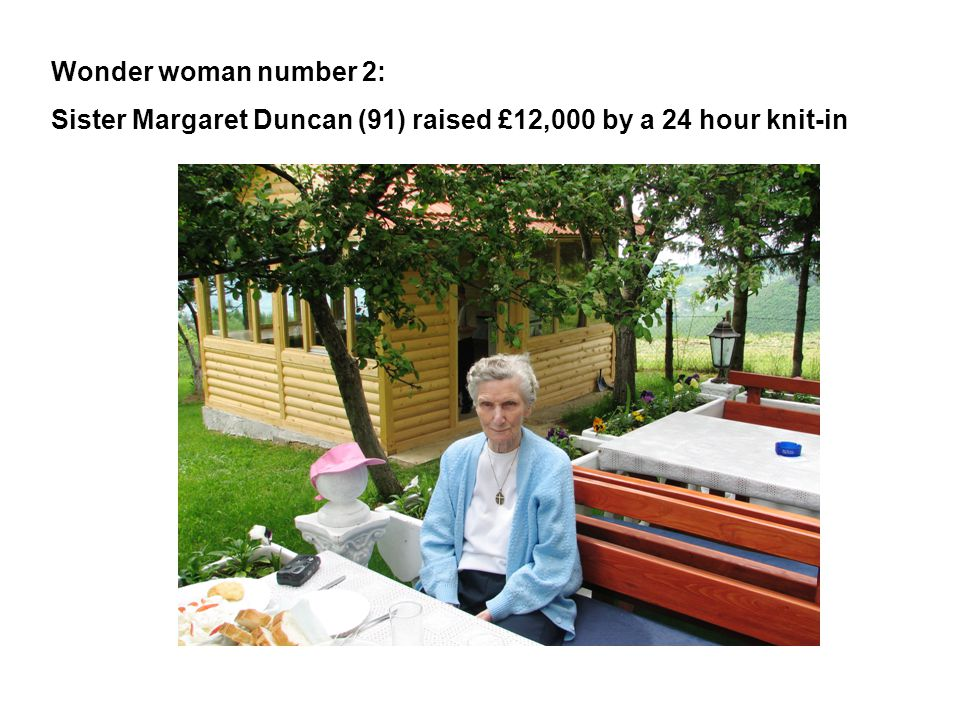 Wonder woman number 2: Sister Margaret Duncan (91) raised £12,000 by a 24 hour knit-in