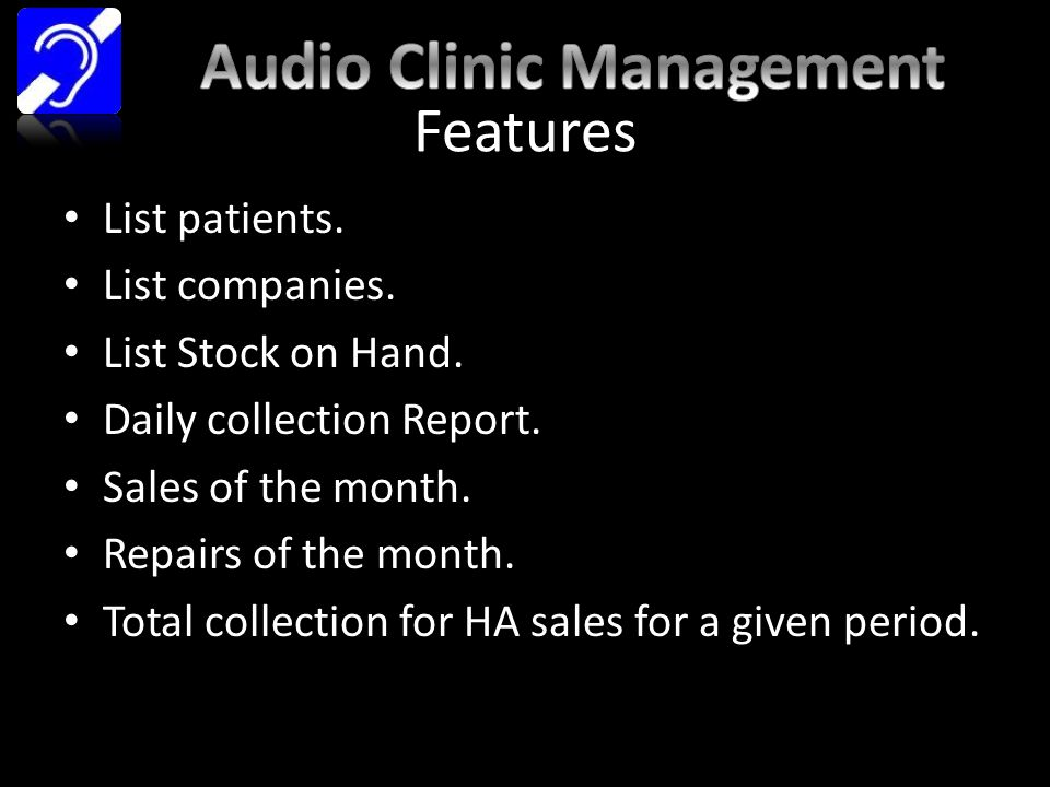 Features List patients. List companies. List Stock on Hand.