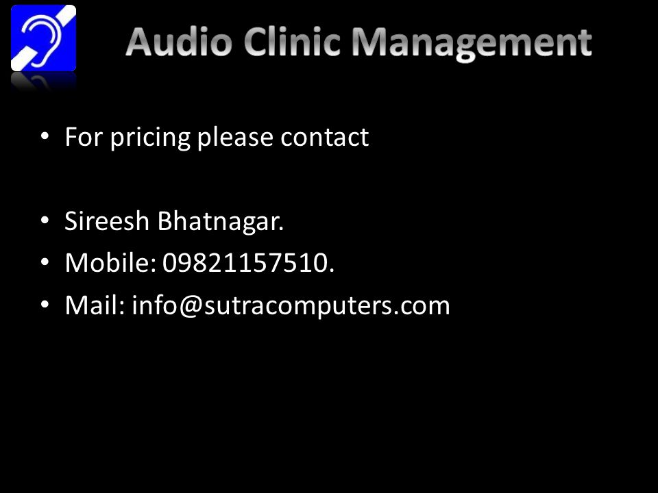 For pricing please contact Sireesh Bhatnagar. Mobile: 09821157510. Mail: info@sutracomputers.com