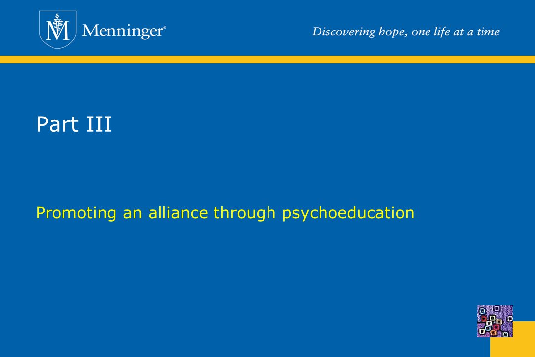 Part III Promoting an alliance through psychoeducation