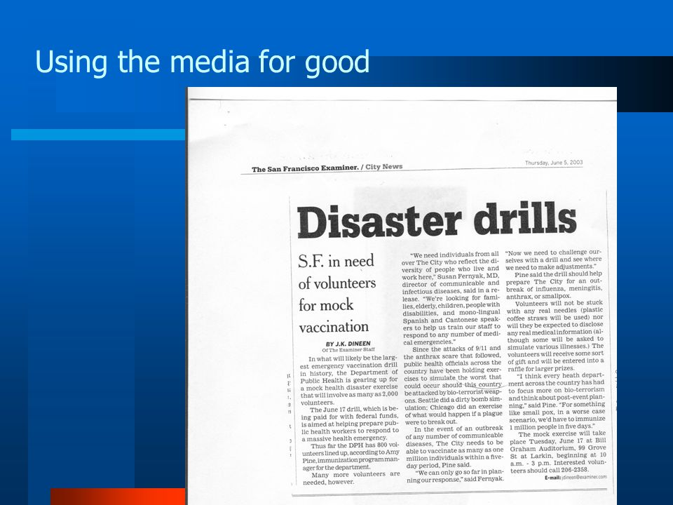 Using the media for good