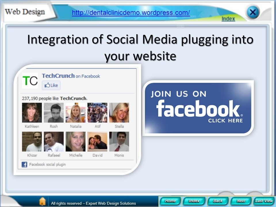 Integration of Social Media plugging into your website http://dentalclinicdemo.wordpress.com/ All rights reserved – Expert Web Design Solutions