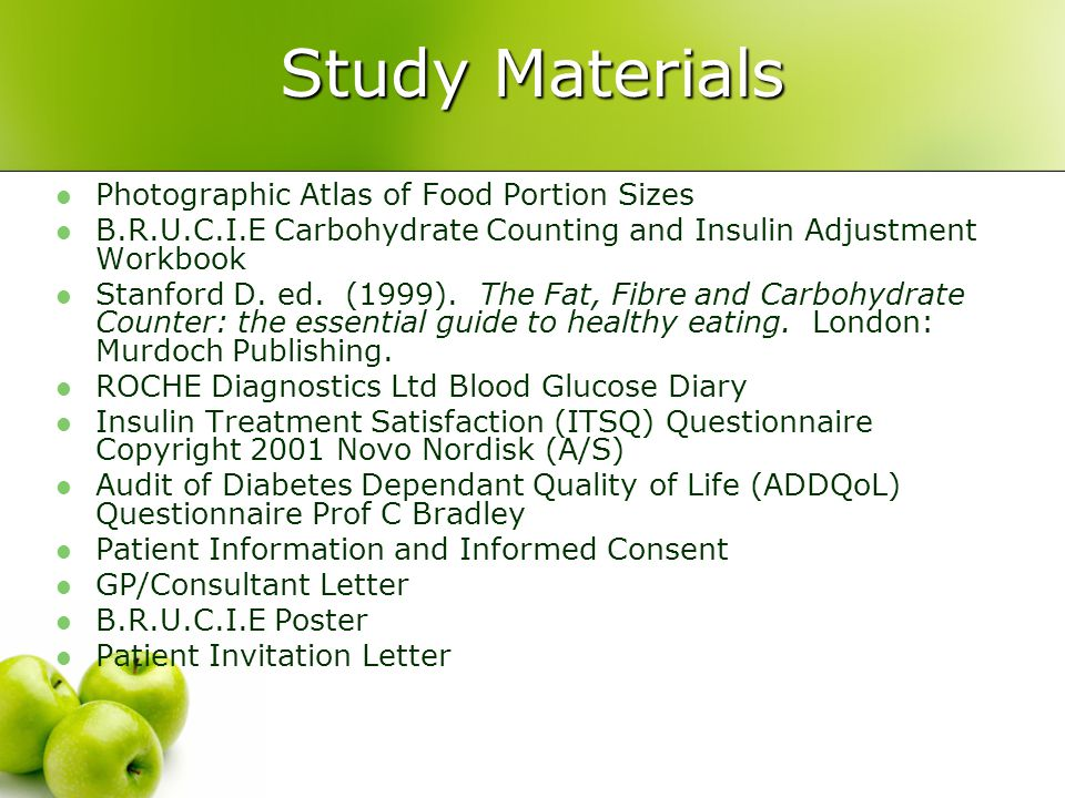 Study Materials Photographic Atlas of Food Portion Sizes B.R.U.C.I.E Carbohydrate Counting and Insulin Adjustment Workbook Stanford D.