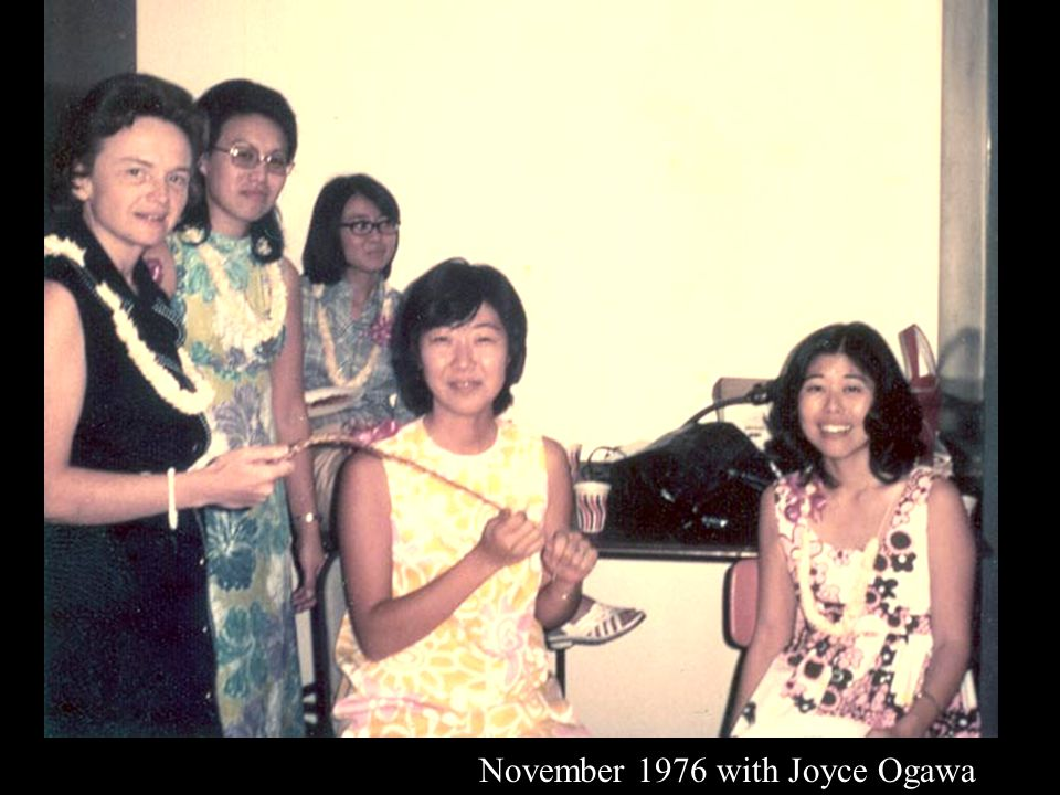 November 1976 with Joyce Ogawa
