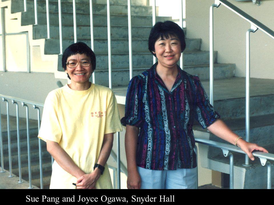 Sue Pang and Joyce Ogawa, Snyder Hall