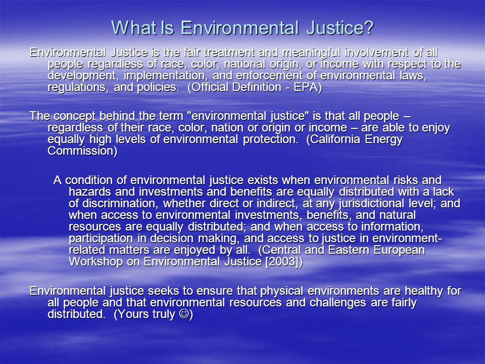 What Is Environmental Justice.