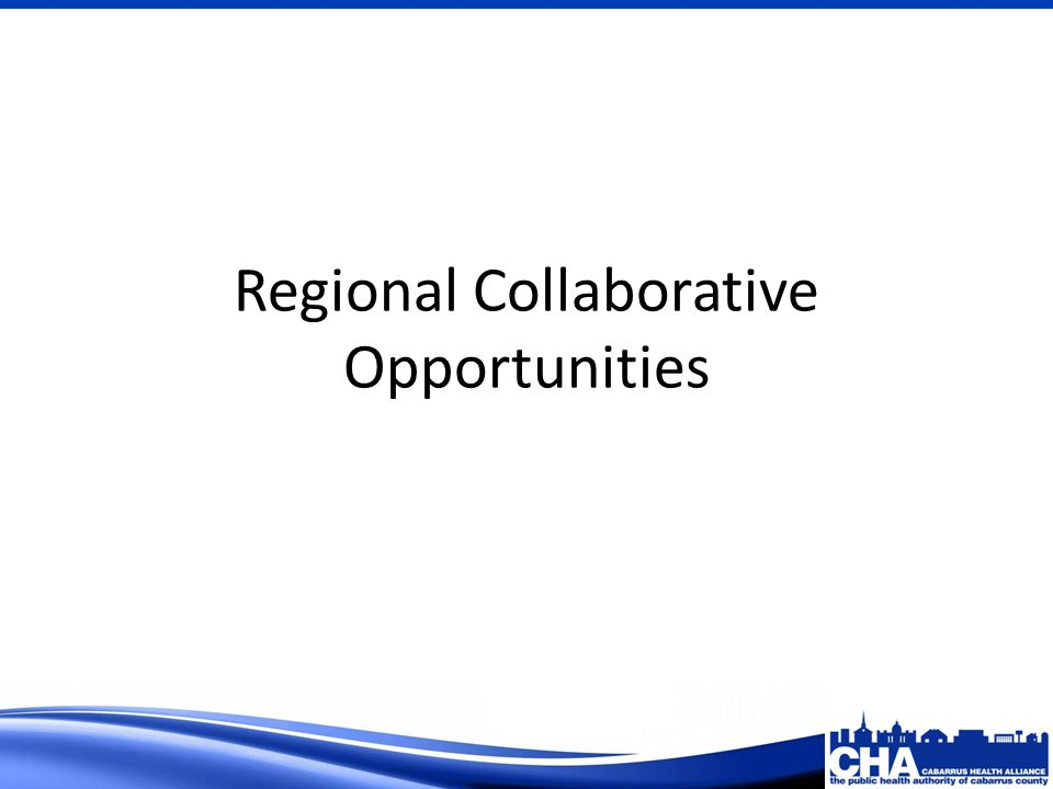Regional Collaborative Opportunities