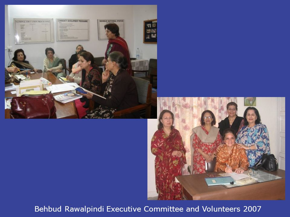 Behbud Rawalpindi Executive Committee and Volunteers 2007