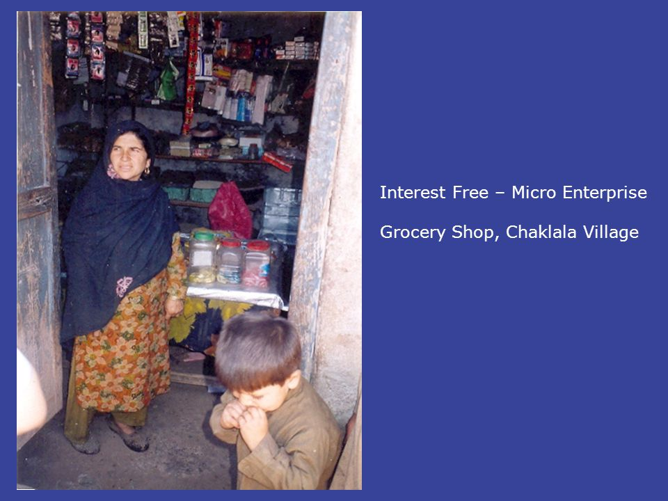Interest Free – Micro Enterprise Grocery Shop, Chaklala Village