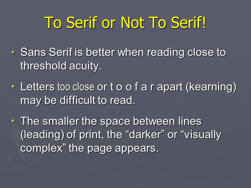 To Serif or Not To Serif.