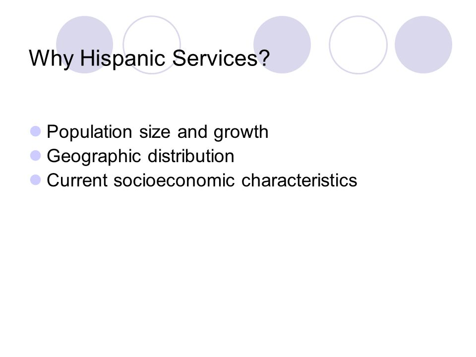 Why Hispanic Services.