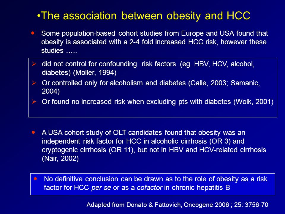 Some population-based cohort studies from Europe and USA found that obesity is associated with a 2-4 fold increased HCC risk, however these studies …..