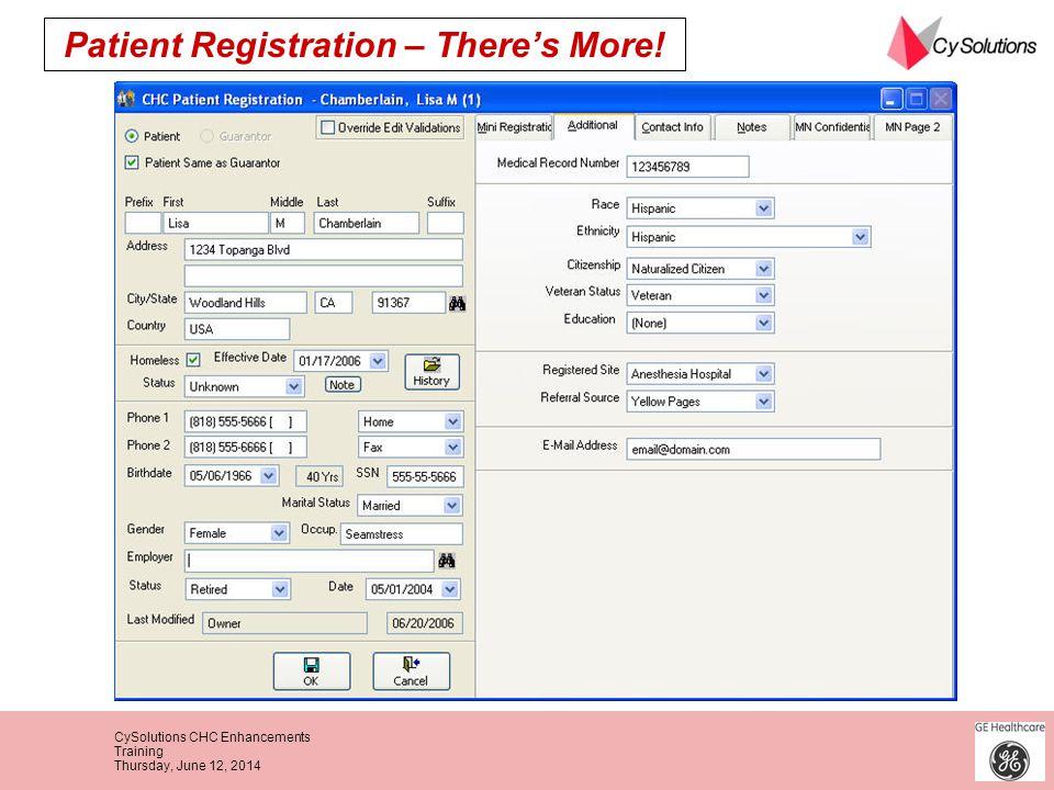 CySolutions CHC Enhancements Training Thursday, June 12, 2014 Patient Registration – Theres More!