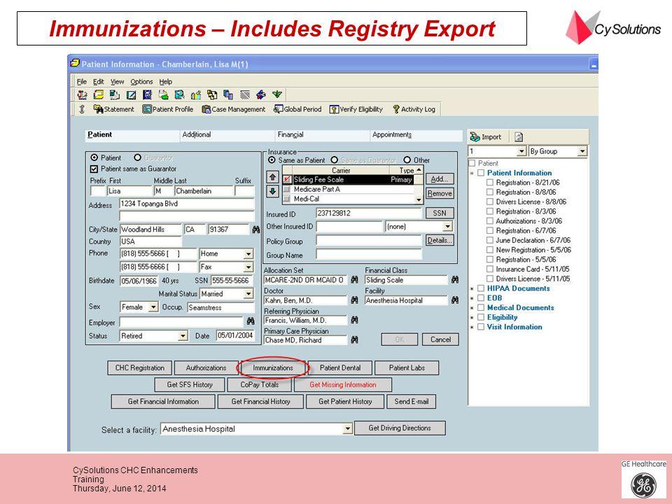 CySolutions CHC Enhancements Training Thursday, June 12, 2014 Immunizations – Includes Registry Export