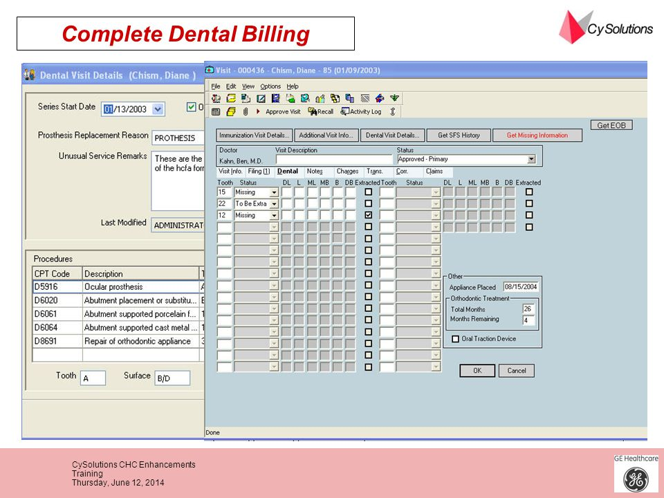 CySolutions CHC Enhancements Training Thursday, June 12, 2014 Complete Dental Billing