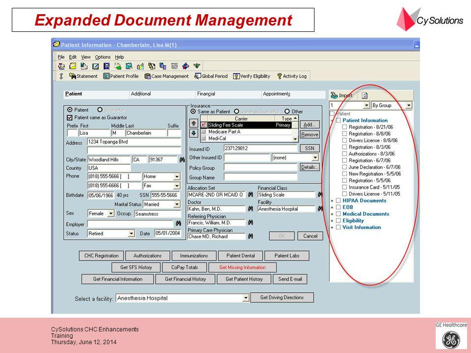 CySolutions CHC Enhancements Training Thursday, June 12, 2014 Expanded Document Management