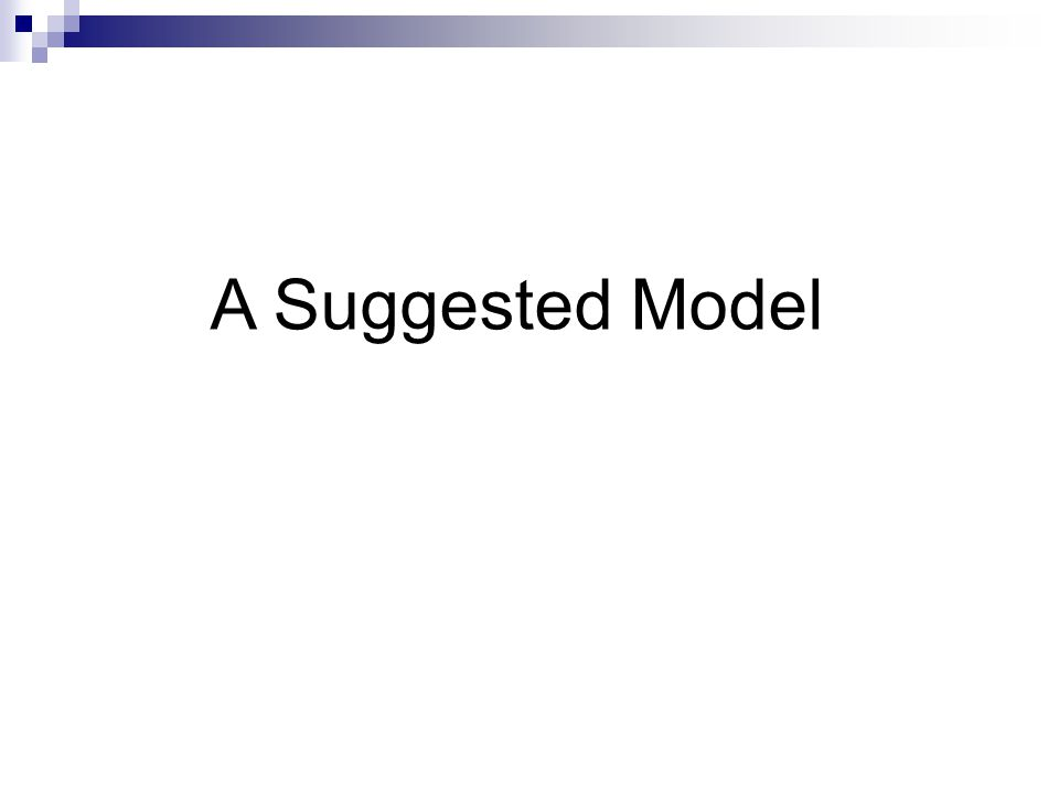 A Suggested Model