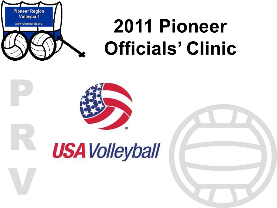 PRVPRV 2011 Pioneer Officials Clinic