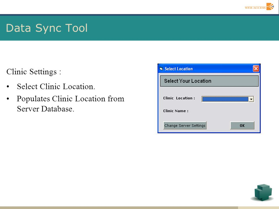 Data Sync Tool Clinic Settings : Select Clinic Location. Populates Clinic Location from Server Database.