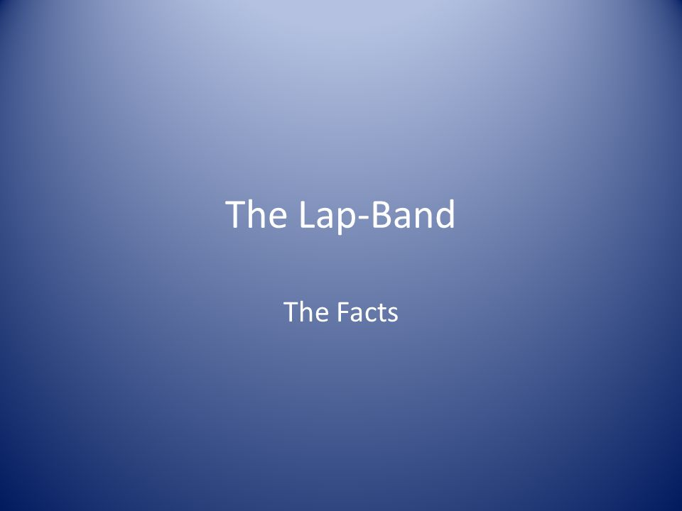 The Lap-Band The Facts