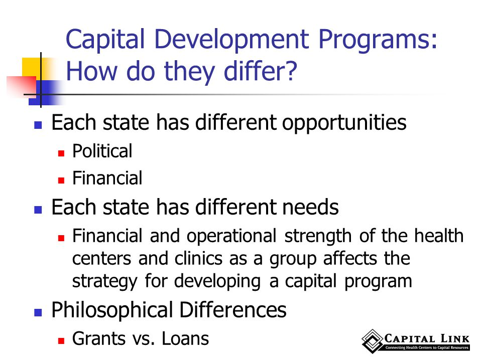 Capital Development Programs: How do they differ.