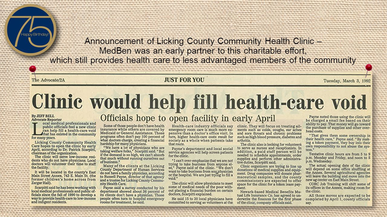 Announcement of Licking County Community Health Clinic – MedBen was an early partner to this charitable effort, which still provides health care to less advantaged members of the community
