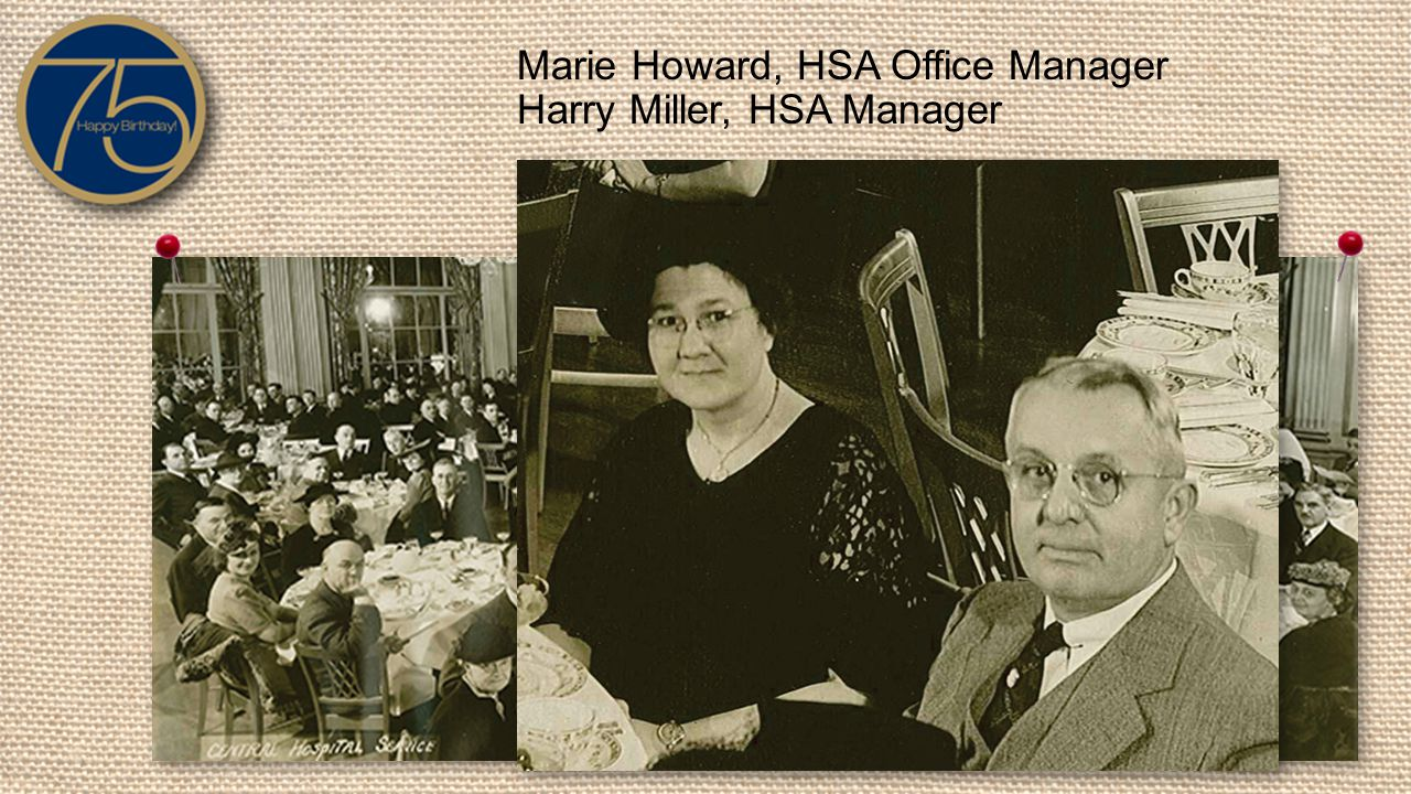 Marie Howard, HSA Office Manager Harry Miller, HSA Manager