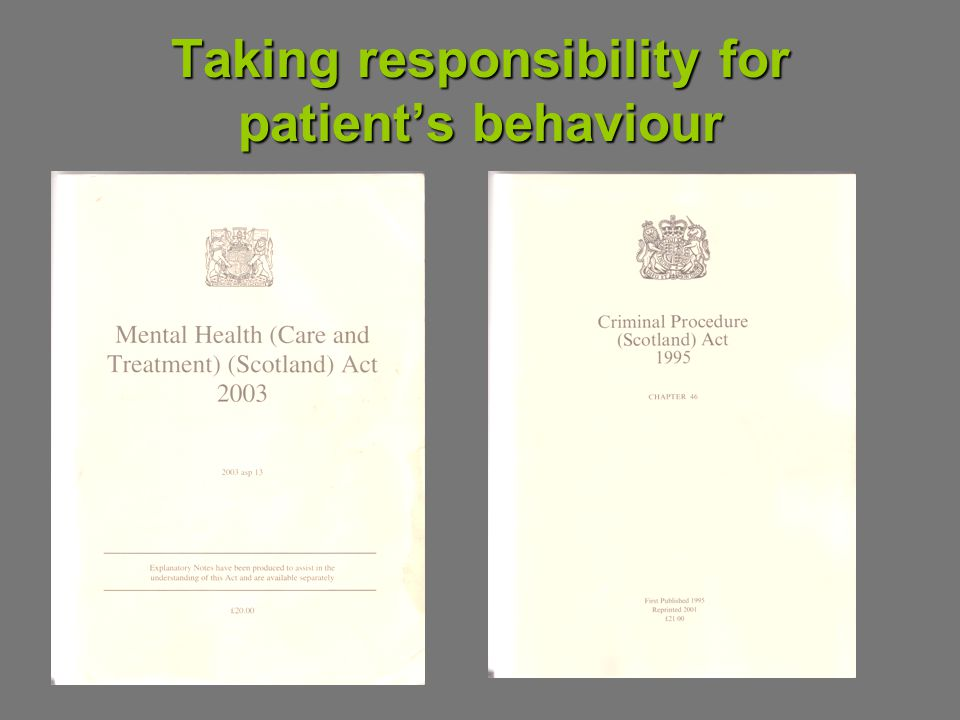 Taking responsibility for patients behaviour