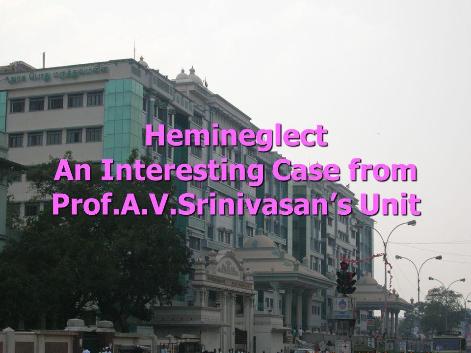 Hemineglect An Interesting Case from Prof.A.V.Srinivasans Unit