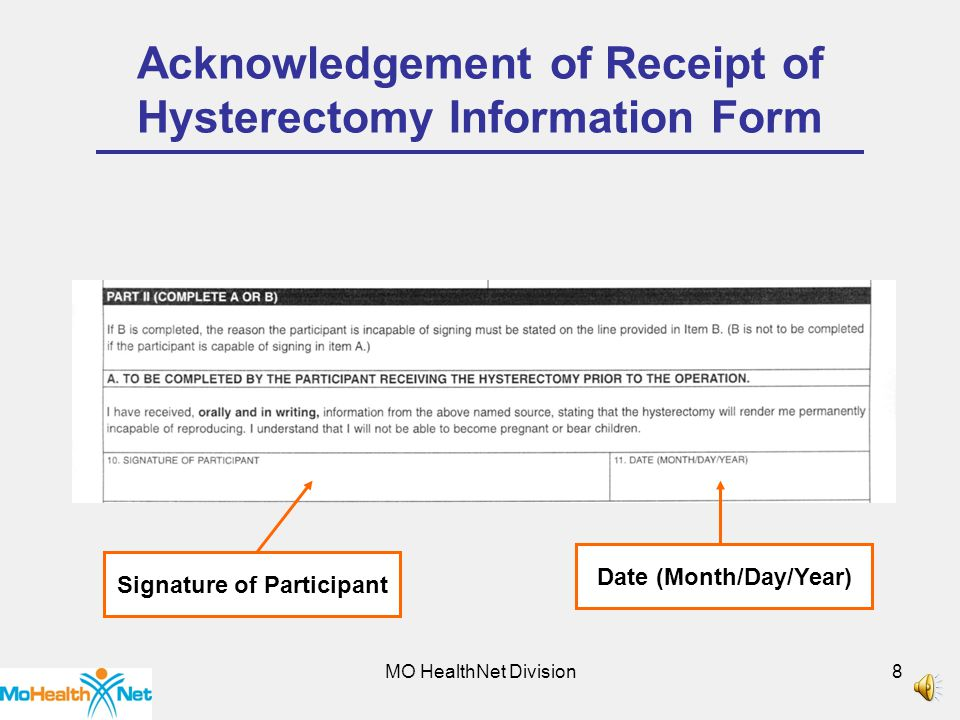 MO HealthNet Division7 Acknowledgement of Receipt of Hysterectomy Information Form MO HealthNet Provider Identifier Physician/Clinic Name Provider Taxonomy Code