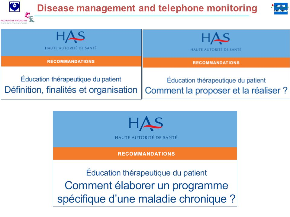 Assistance Publique Hôpitaux de Paris Disease management and telephone monitoring
