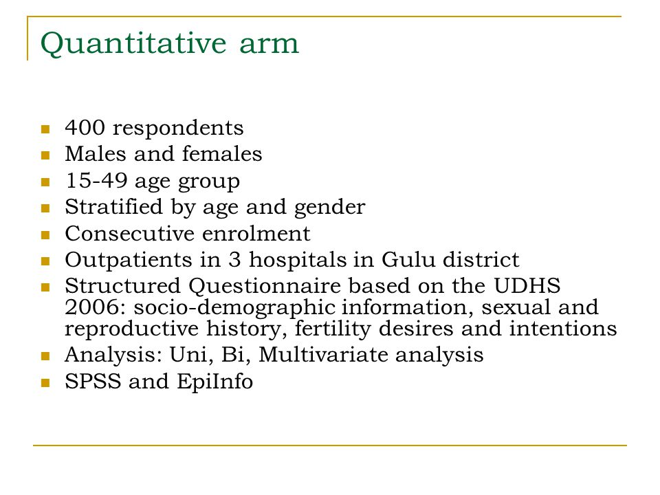 Quantitative arm 400 respondents Males and females 15-49 age group Stratified by age and gender Consecutive enrolment Outpatients in 3 hospitals in Gu