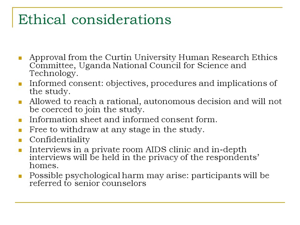 Ethical considerations Approval from the Curtin University Human Research Ethics Committee, Uganda National Council for Science and Technology. Inform