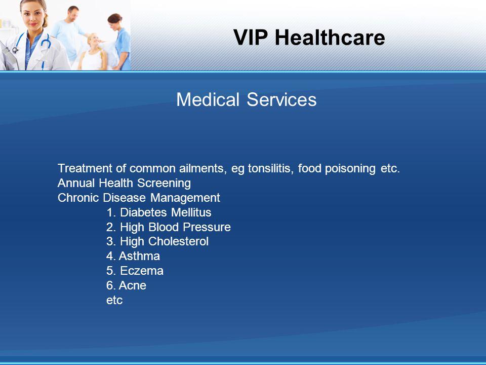 VIP Healthcare What age range of patients do we serve?