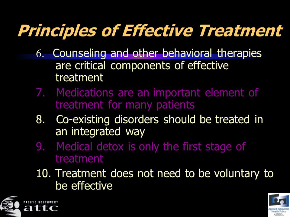 Principles of Effective Treatment 6.