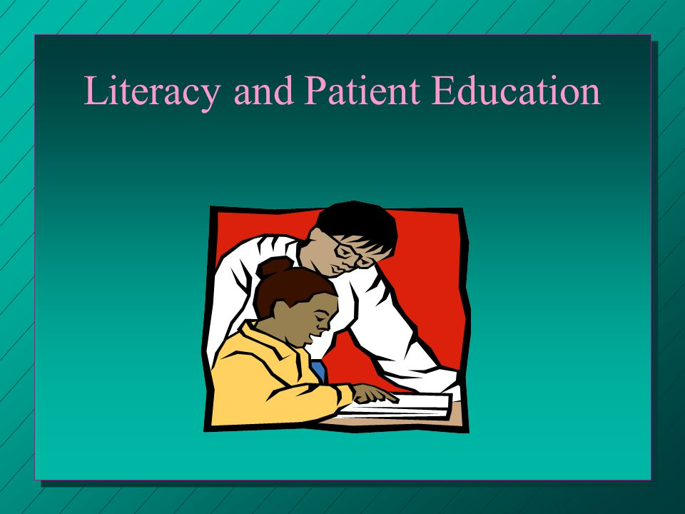 Literacy and Patient Education