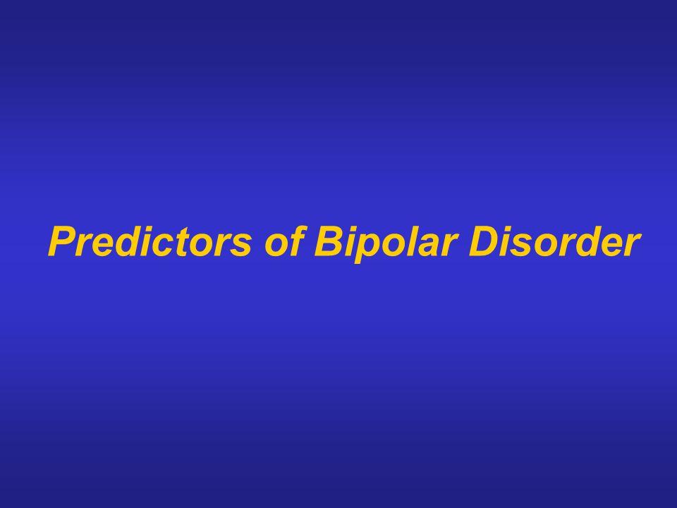 Predictors of Bipolar Disorder