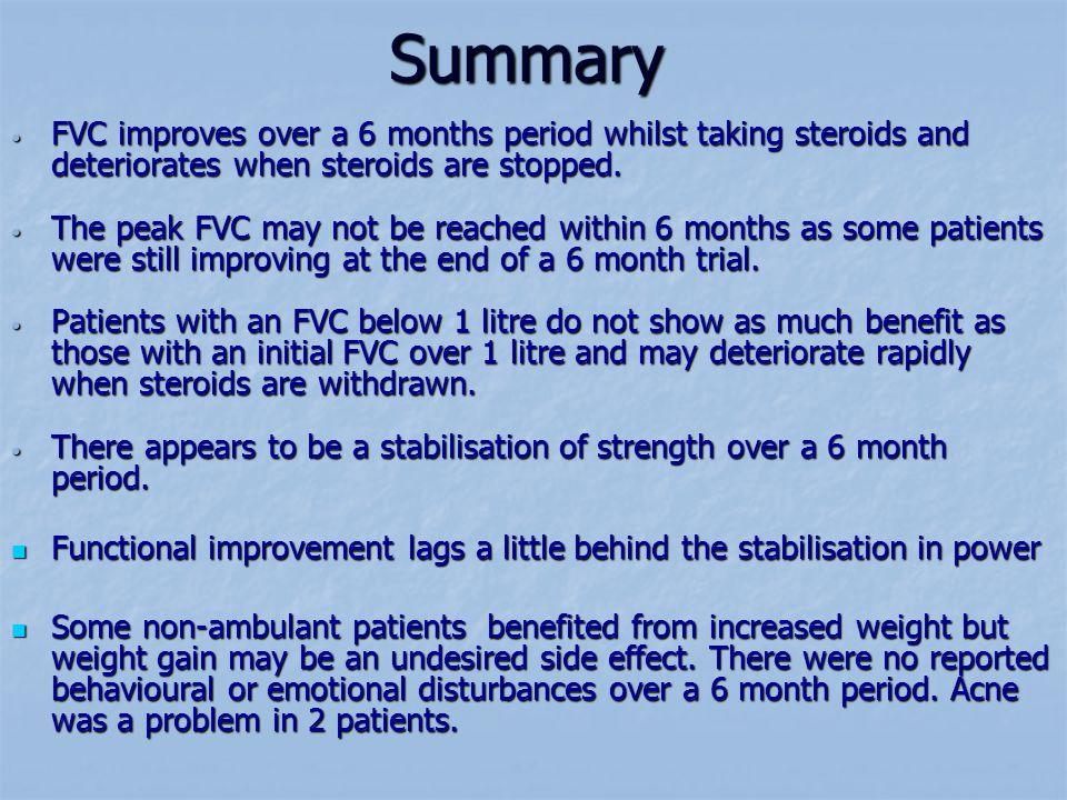 Summary FVC improves over a 6 months period whilst taking steroids and deteriorates when steroids are stopped.